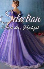 Selection-Nach der Hochzeit by Missesmloves