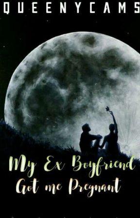 My Ex Boyfriend Got Me Pregnant Wattys2018 Part V Page 2 Wattpad