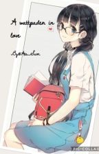 A wattpader in love [one-shot] COMPLETE by Ate_Sam