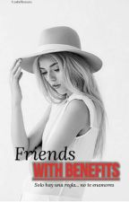 Friends with benefits. by Palmarr