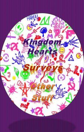 Kingdom Hearts Surveys and Other Stuff by lolagirl29