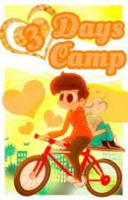 3 Days Camp {Starco} by ShallowWinters