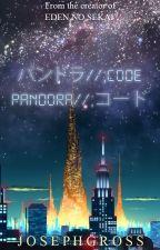 Pandora//;CODE by JosephGross