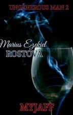 UM 2: MARIUS EZEKIEL ROSTOVA by MyJaff