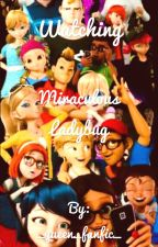Watching miraculous ladybug by _queen_fanfic_