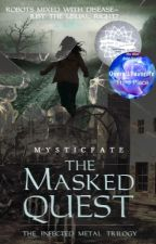 The Masked Quest by MysticFate