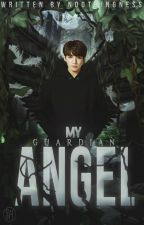 My Guardian Angel||JK by NooThingness