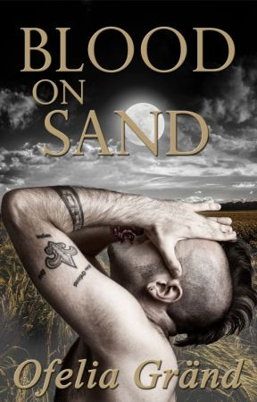 Blood on Sand by OfeliaGrand