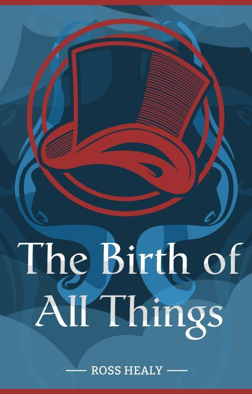 The Birth of All Things (Updated Daily) by RossHealy21
