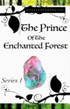 The Prince Of The Enchanted Forest by DEsavageNgengyaw