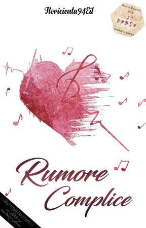 Rumore Complice by Floricienta94Eil