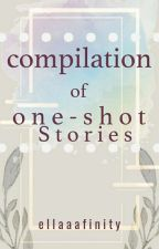 One - Shot Collections by ElLaaaFinity