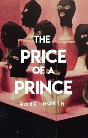 The Price of A Prince (Coming Soon) by northbynorth