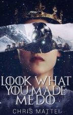 Look what You made me do (Completo) by ChrisMattei