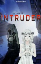 The Intruder by Chellie15