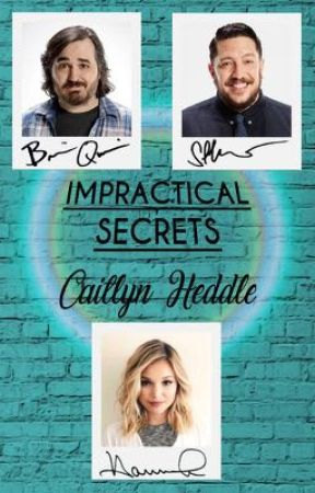 Impractical Secrets by CaitlynHeddle