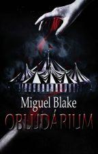 Obludárium [POZASTAVENO]  by Miguel_Blake