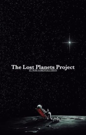 THE LOST PLANETS PROJECT  by dulcetbones