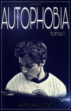 AUTOPHOBIA  • Nolan Holloway • TOME I by 22liseuses