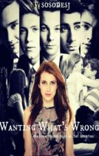 Wanting What's Wrong [ Tome 2 de SMSS ] by MayTradOff