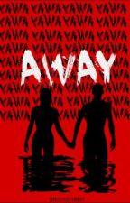 Away by Jaytheblue