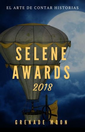 Selene Awards 2018 by GrenadeMoon