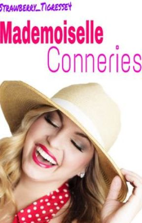 Mademoiselle conneries by Strawberry_Tigresse4