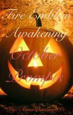 Fire Emblem Awakening: October Prompts by AnnaBanana813