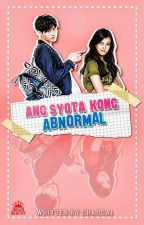 Ang syota kong abnormal [completed] by charcal