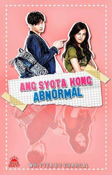Ang syota kong abnormal [completed]
