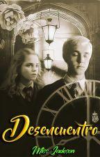 Desencuentro [Dramione]  by AndromedaJackson_MJ