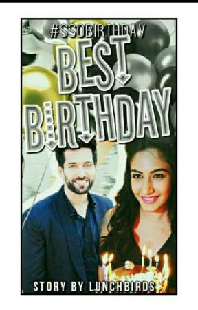 Best Birthday! (A Shivika OS) by LunchbirdS