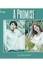 A Promise (Love Anthology Pt. 1) by Recrivain