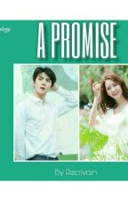 A Promise (Edisi Terjemahan)  by Recrivain