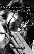 The Broken Girl with the Broken Heart #DreamAward2018 by little_sweety01