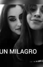 Un Milagro by Pa1So2Ta3