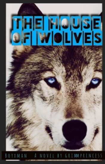 The House Of Wolves (BxM/Mpreg/Werewolf)