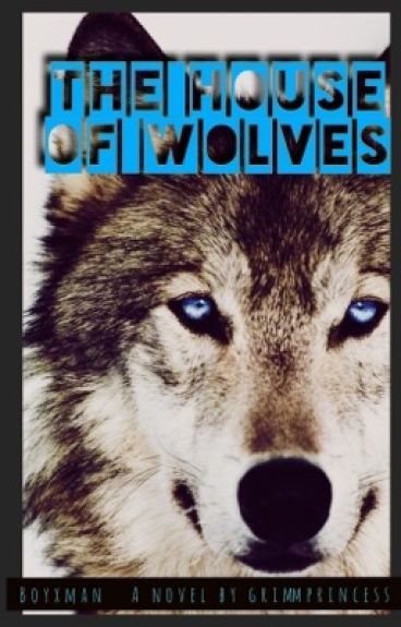 The House Of Wolves (BxM/Mpreg/Werewolf)