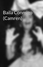 Baila Conmigo (Camren) by jauregui_cabello57