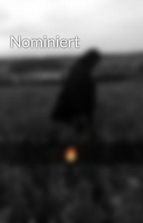 Nominiert by saabira113