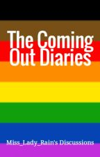 The Coming Out Diaries by Miss_Lady_Rain