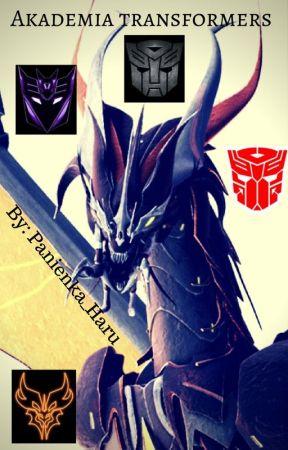 Akademia Transformers  /Zapisy Otwarte/ by Panienka_Haru