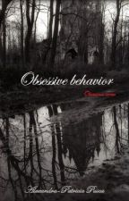 Obsession (Obsessive behavior) - UNDER CONSTRUCTION by alhambra