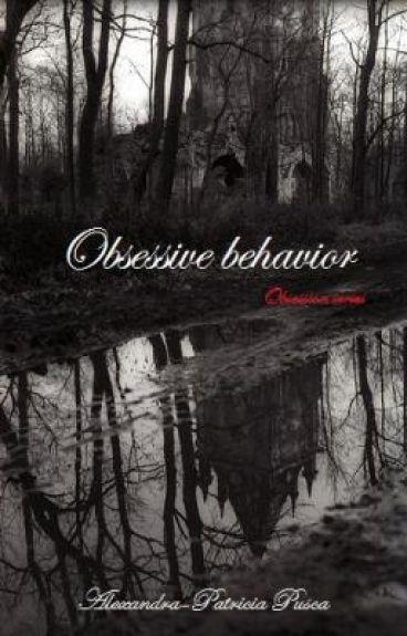 Obsession (Obsessive behavior) - UNDER CONSTRUCTION