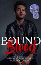 Bound By Blood [VF] by malikxtommo