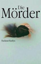 Die Mörder by MadameMarilyn