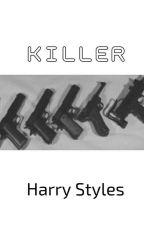 Killer||قاتل [H.S] by LaNa559