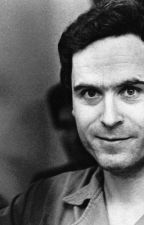 Dark Paradise: A Ted Bundy fanfiction by princessquinn_33