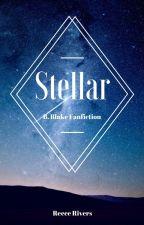 Stellar: A Bellamy Blake Fanfiction by reecerivers
