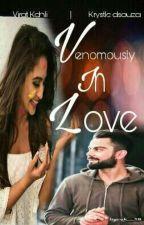 Venomously in love || [Virat Kohli] ✓ by TheLoneTone